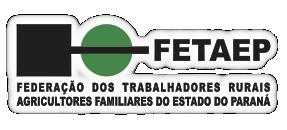 FETAEP - Federação dos Trabalhadores Rurais Agricultores Familiares do Estado do Paraná